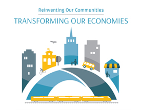 Reinventing Our Communities - Transforming Our Economies